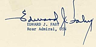 signature of Edward J. Fahy, Rear Admiral, USN