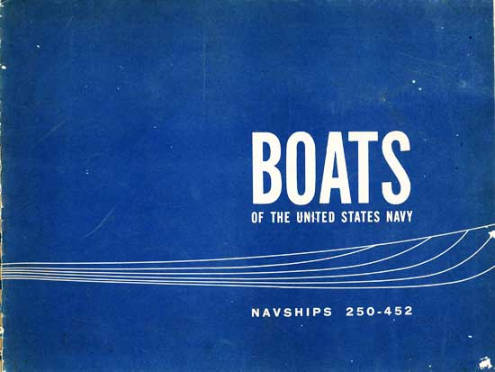 BOATS OF THE UNITED STATES NAVY NAVSHIPS 250-452