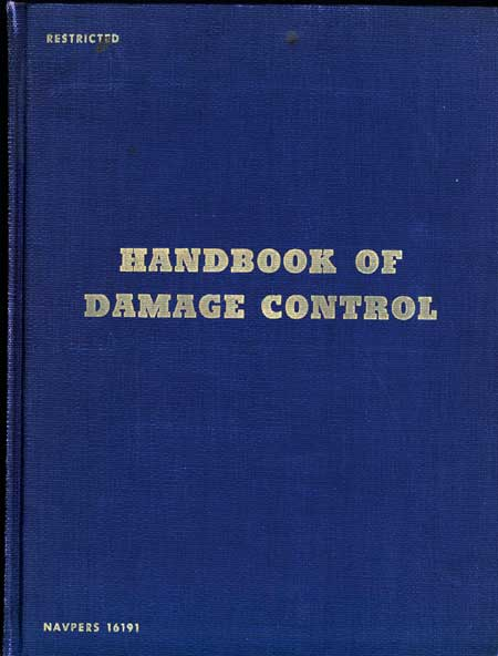 Image of the the cover.<br /><br /> HANDBOOK OF DAMAGE CONTROL<br /><br /> NAVPERS 16191